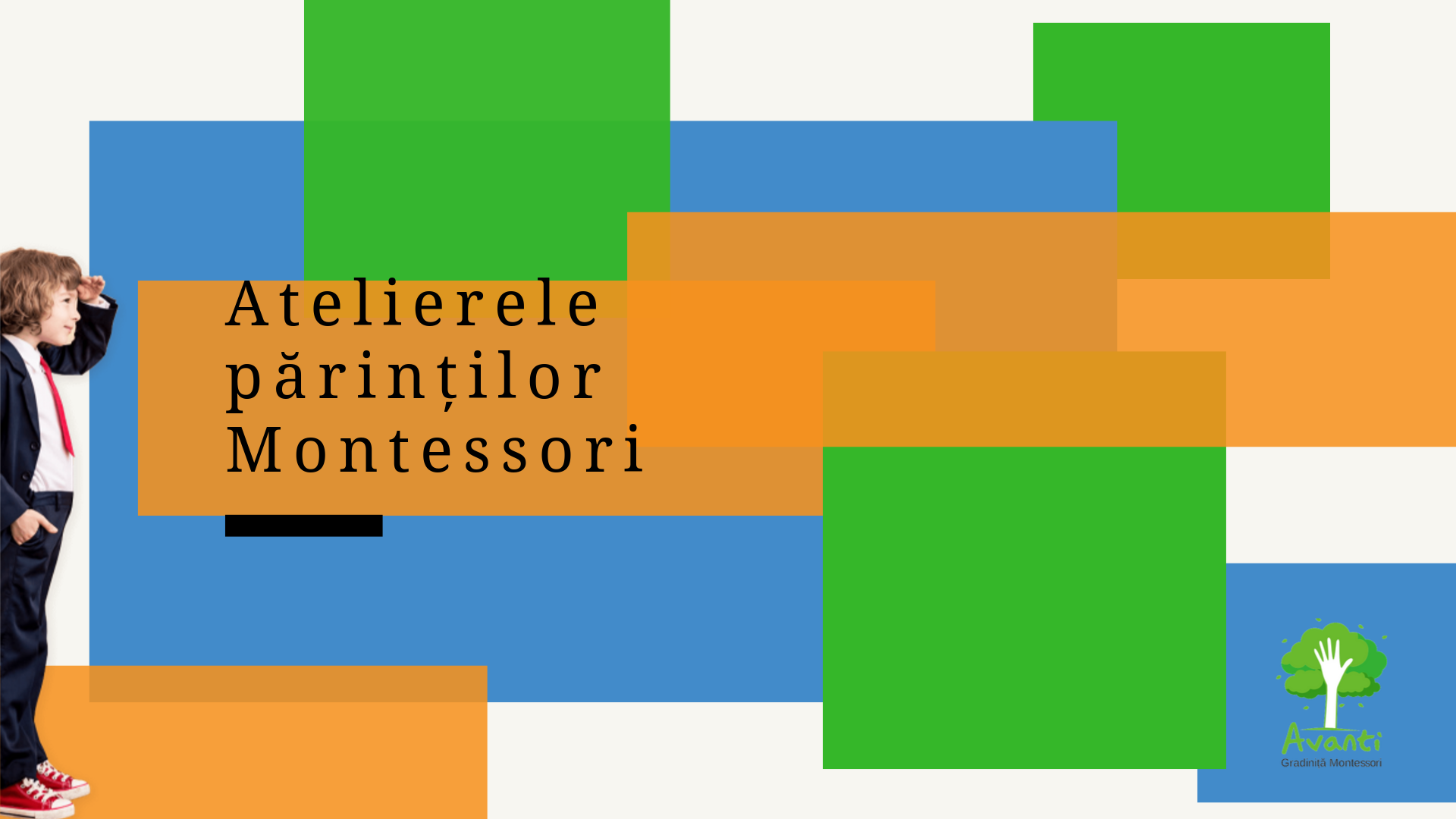 Atelierele părinților Montessori